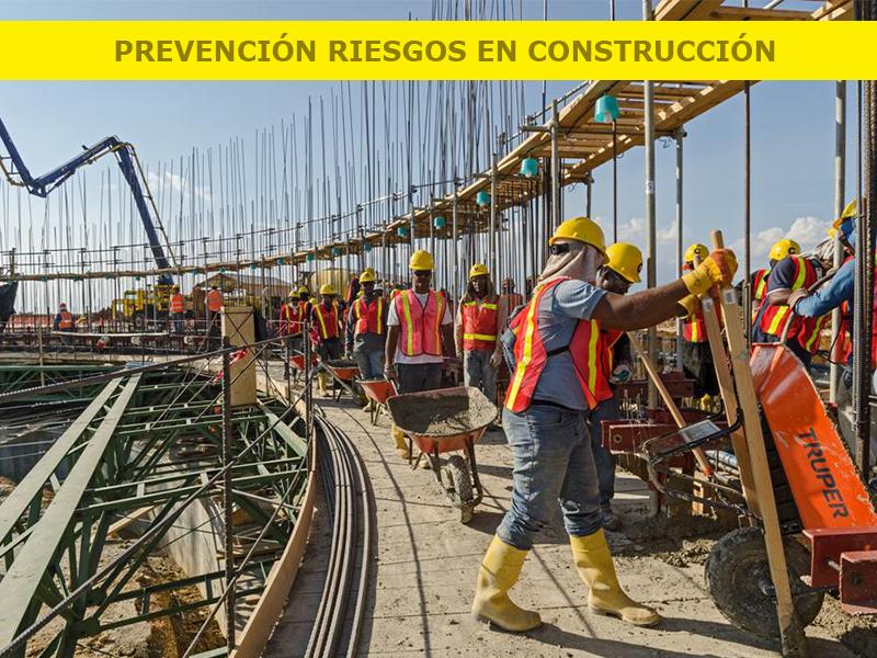 Prevención de Riesgos en la Construcción y Obras Públicas