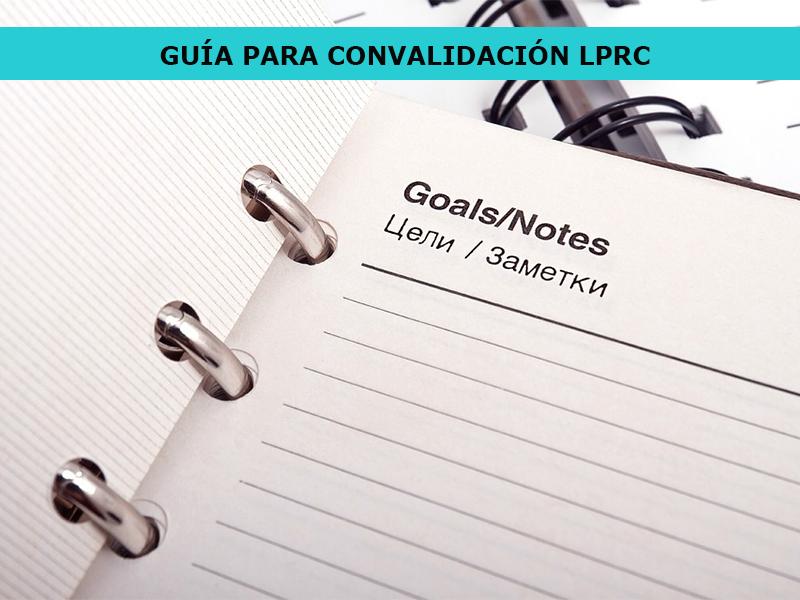 Guía de Estudio para convalidación LPRC
