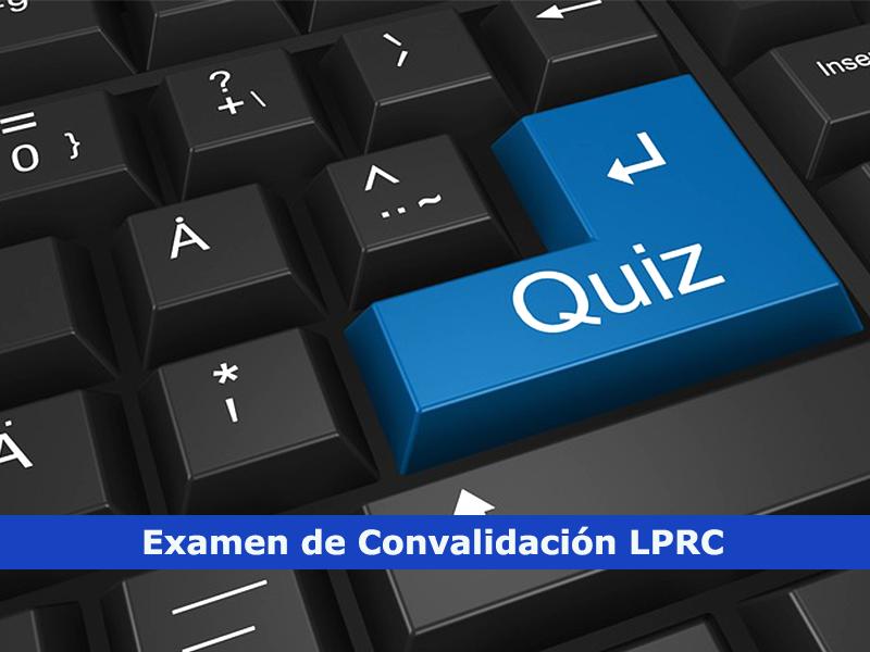 Examen de Convalidacion LPRC